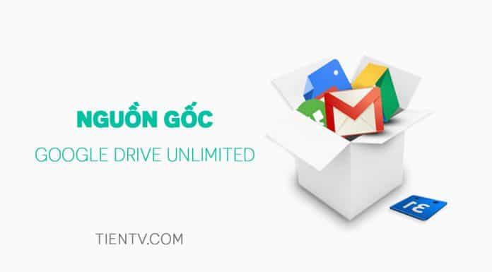 Nguồn Gốc Google Drive Unlimited