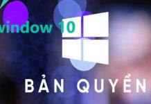 Window 10 Bản Quyên Free