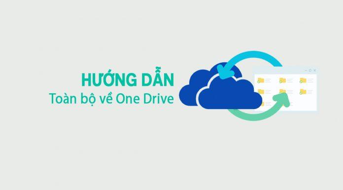 Hướng Dẫn Toàn Bộ Về One Drive Của Microsoft