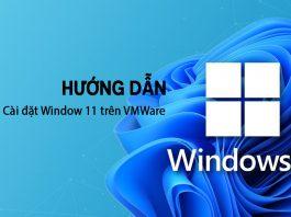 Hướng Dẫn Cài đặt Window 11